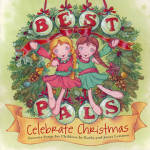 Click here to enlarge image and see more about item CDL0002: Kathy and Janet Lennon Best Pals Celebrate Christmas CD