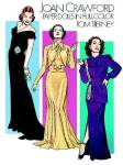 Tom Tierney's 1983 Joan Crawford Paper Dolls in Full Color by Dover Publishing is a booklet that has 3 life-like paper dolls and 28 costumes from 28 films which have been carefully rendered by fashion illustrator Tom Tierney. The dolls and costumes project Joan's many glamorous images. The booklet contains a short biography and captions on 16 full-color plates. The detailed costumes include tailored suits and dresses, evening gowns, dancing costumes, and and casual ensembles. The dolls are designed to be cut out. New.