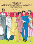 Famous African-American Women Paper Dolls' by Tom Tierney, published by Dover Publishing and copyrighted in 1994 has 32 pages.  These paper dolls and costumes need to be cut out. There are 16 dolls, and each doll is wearing a costume and has an additional costume. Among the paper dolls are Phyllis Wheatley, Sojourner Truth, Mary McLeod Bethune, Zora Neale Hurston, Althea Gibson, Rosa Parks, Leontyne Price, Maya Angelou, Shirley Chisholm, Toni Morrison, Mae C Jemison, MD, and others. The dolls and costumes are well-researched. Notes on the cover tell about the book and scenes in the book. These dolls and costumes are larger and easier to cut out than many of the other paper doll books, so that a young girl might also enjoy these. New, mint condition.