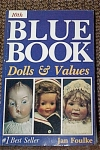 Click here to enlarge image and see more about item HOB0013: Jan Foulke 10th Blue Book of Dolls and Values 1991