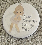 Precious Moments Company, Lord Keep Me On My Toes Round Metal Refrigerator Magnet, from the late 1990s. This magnet's artwork depicts a little girl ballet dancer on her toes. If only 1-6 magnets are ordered, lower-priced first class shipping or First Class Mail International is available by request in comments section of order form. Shipping rate will be adjusted downward from the rate chart, if necessary. Old stock in mint condition.