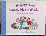 Click here to enlarge image and see more about item RAG0018: Raggedy Ann's Candy Heart Wisdom, Hard Cover Book 1999
