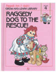 This listing is for the hard cover book, Raggedy Dog to the Rescue!, Volume 4 in Raggedy Ann and Andy's Grow-and-Learn Library. It has 44 pages with large print and color illustrations on each page. This was copyrighted by Macmillan, Inc. in 1988, and published by Lynx Books. The characters and drawings are based on the creations of Johnny Gruelle.  The book is preowned and only gently used. There are no detectable flaws other than the residue of a price tag on the cover. The book is meant for a young child to read, though it is also good to read to a child. Raggedy Dog to the Rescue is a story about jealousy and overcoming it. Raggedy Cat is a newcomer and Raggedy Dog feels jealous even when Raggedy Cat is kind, and he chases Raggedy Cat up a tree in Raggedy Land, but realizing what he has done he goes to great lengths to resecue Raggedy Cat and they become friends.  When the people are away the dolls, stuffed animals, and young animals come to life and talk and interact with one another in drawings like classical ones. The ISBN numbers are ISBN 13: 9781558021044 and ISBN 10: 1558021043.
