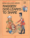 This listing is for the hard cover book, Raggedy Dog Learns to Share, Volume 14 in Raggedy Ann and Andy's Grow-and-Learn Library. It contains 44 pages with large print and color illustrations on each page. This was copyrighted by Macmillan, Inc. in 1988, and published by Lynx Books. The characters and drawings are based on the creations of Johnny Gruelle.  The book is preowned and gently used. The cover is intact. The pages of the book are intact and in excellent condition. The book is meant for a young child to read, though it is also good to read to a child. In this book Raggedy Dog learned that it was no fun to play with a ball all by himself; it was not fun unless it was shared with the other dolls and toys. When the people are away the dolls, stuffed animals, and young animals come to life and talk and interact with one another in drawings like classical ones. Its ISBN number is ISBN 10: 1558021140.