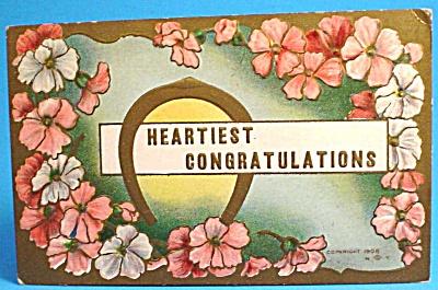 1908 Postcard: Heartiest Congratulations (Image1)