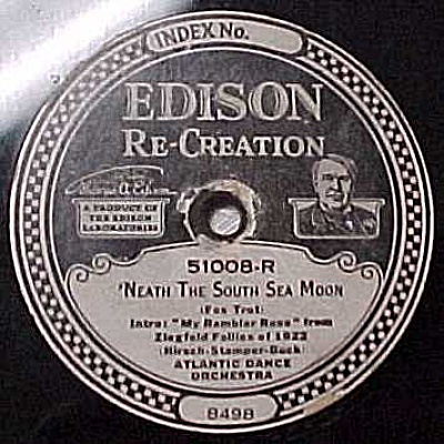 Edison Record #51008: 'South Sea Moon' 'Jen Al Marre' (Image1)