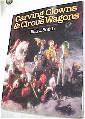 ''Carving Clowns & Circus Wagons'' (Image1)