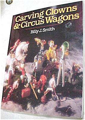 ''Carving Clowns & Circus Wagons'' (Image1)