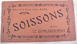 Click here to enlarge image and see more about item e00040: WW1 Souvenir Postcards - Soissons Ruins