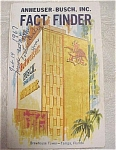Click here to enlarge image and see more about item e00097: 1966 Anheuser-Busch Fact Finder Brochure