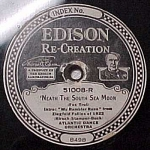 Click here to enlarge image and see more about item m00091: Edison Record #51008: 'South Sea Moon' 'Jen Al Marre'