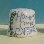 Click here to enlarge image and see more about item pt00765: Home Sweet Home Bone China Thimble