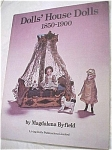 Click here to enlarge image and see more about item t00909: Book: Dolls' House Dolls 1850-1900