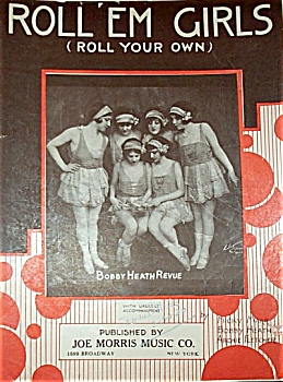 Sheet Music - Roll'em Girls (Roll Your Own)