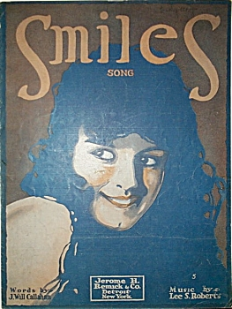 Sheet Music - Smiles - C.1917