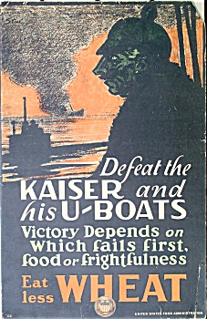 Vintage WWI Poster DEFEAT THE KAISER and HIS U-BOATS (Image1)