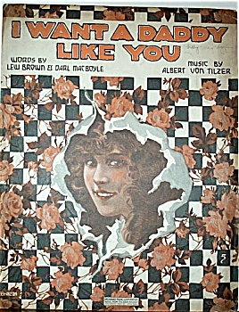 Sheet Music - I WANT A DADDY LIKE YOU. (Image1)