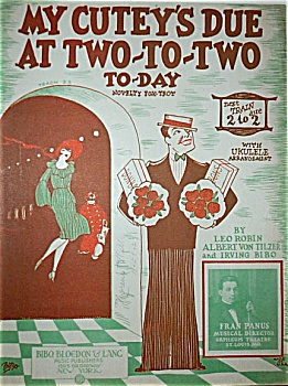 Sheet Music - MY CUTEY�S DUE AT TWO-TO-TWO. (Image1)