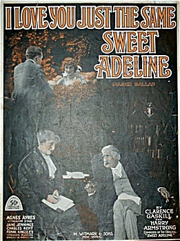 Sheet Music - ...JUST THE SAME SWEET ADELINE. (Image1)