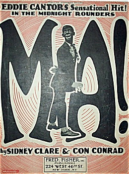 Sheet Music � MA! � Eddie Cantor. (Image1)