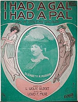 Sheet Music – I HAD A GAL, I HAD A PAL. (Image1)