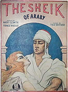 Sheet Music – THE SHEIK (OF ARABY) C.1921. (Image1)