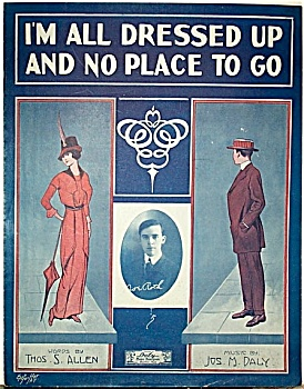 Sheet Music – ALL DRESSED UP, NO PLACE TO GO. (Image1)