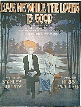 Sheet Music – WHILE THE LOVING IS GOOD. (Image1)