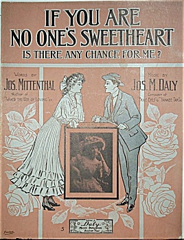 Sheet Music – IF YOU ARE NO ONE'S SWEETHEART. (Image1)