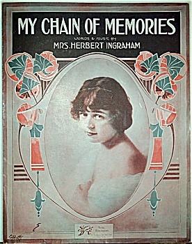 Sheet Music � MY CHAIN OF MEMORIES.  C.1913. (Image1)
