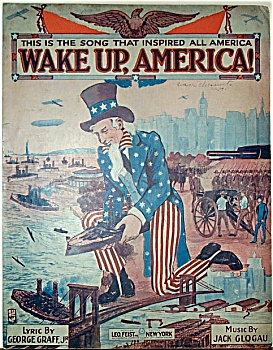 Sheet Music – WWI – WAKE UP AMERICA. (Image1)