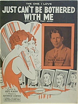 Sheet Music -can't Be Bothered-rudy Vallee.