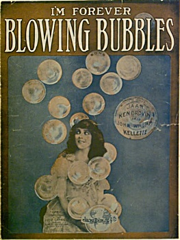 Sheet Music - I'm Forever Blowing Bubbles.