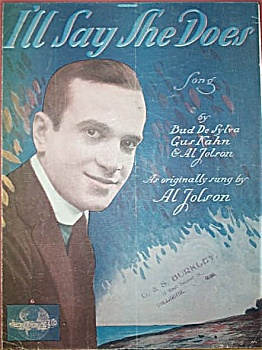 Sheet Music - I'll Say She Does. Jolson. 1928.