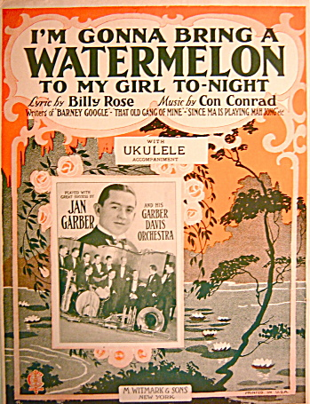 Vintage Sheet Music GONNA BRING A WATERMELON TO MY GIRL (Image1)