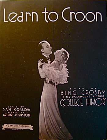 """Learn to Croon"" with Bing Crosby - Sheet Music (Image1)"