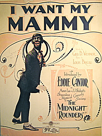 Vintage Sheet Music �I WANT MY MAMMY� Eddie Cantor 1921 (Image1)