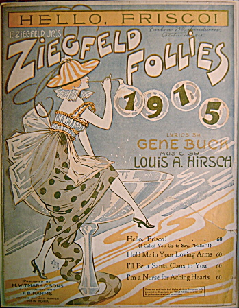 VINTAGE SHEET MUSIC Ziegfeld Follies 1915 HELLO FRISCO (Image1)