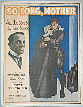 Sheet music: SO LONG MOTHER - AL JOLSON - 1917. (Image1)
