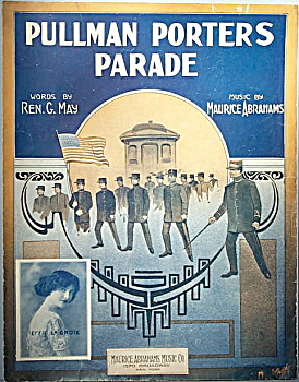 Sheet Music: Pullman Porters Parade - 1913.