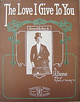 Sheet Music: The Love I Give To You.