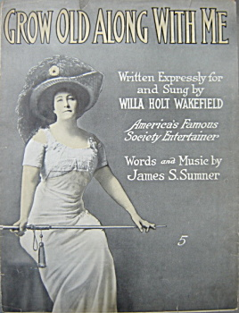Sheet music: GROW OLD ALONG WITH ME. (Image1)
