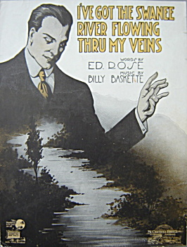 Sheet Music: I've Got The Swanee River Flowing ...