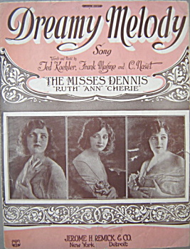 Sheet Music: Dreamy Melody - 1922.