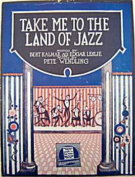 Sheet Music - Take Me To The Land Of Jazz � 1919. (Image1)