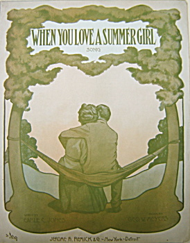 Sheet Music - When You Love A Summer Girl � 1908. (Image1)