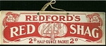 Click here to enlarge image and see more about item 1070: Antique sign 1914 Red Shag tobacco