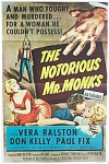 Click to view larger image of Vintage 1950's Movie Poster - NOTORIOUS MR. MONKS. (Image1)