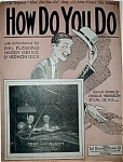Click here to enlarge image and see more about item 4508: Sheet Music - HOW DO YOU DO � C.1924.