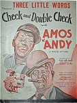 Sheet Music–CHECK-DOUBLE CHECK -AMOS N' ANDY.
